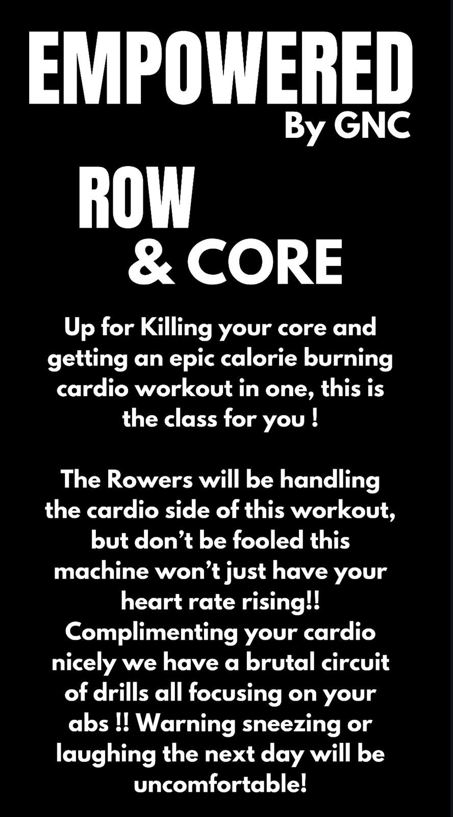 Empowered Row and Core by GNC